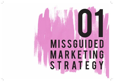 b4b88bfd38c2a Missguided marketing strategy by Chelsea - issuu