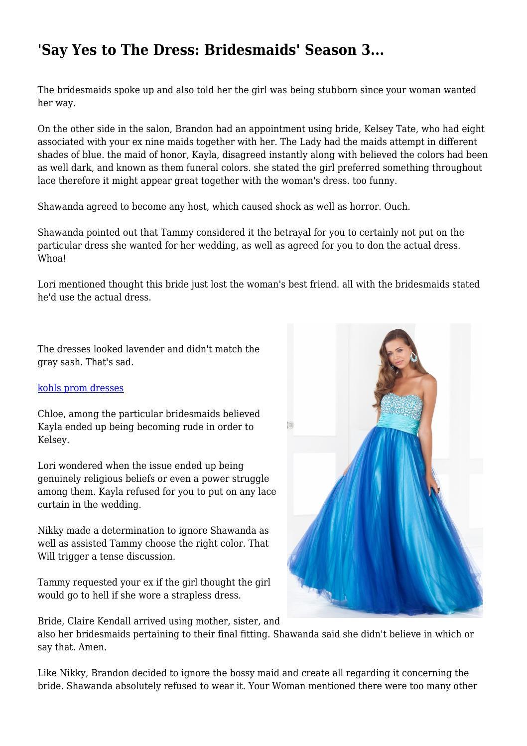 7a797469b9ba  Say Yes to The Dress  Bridesmaids  Season 3... by gustycamper4514 - issuu