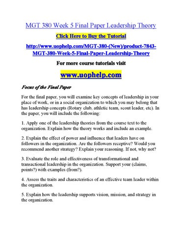 Mgt 380 week 5 final paper leadership theory by farhan3 - issuu