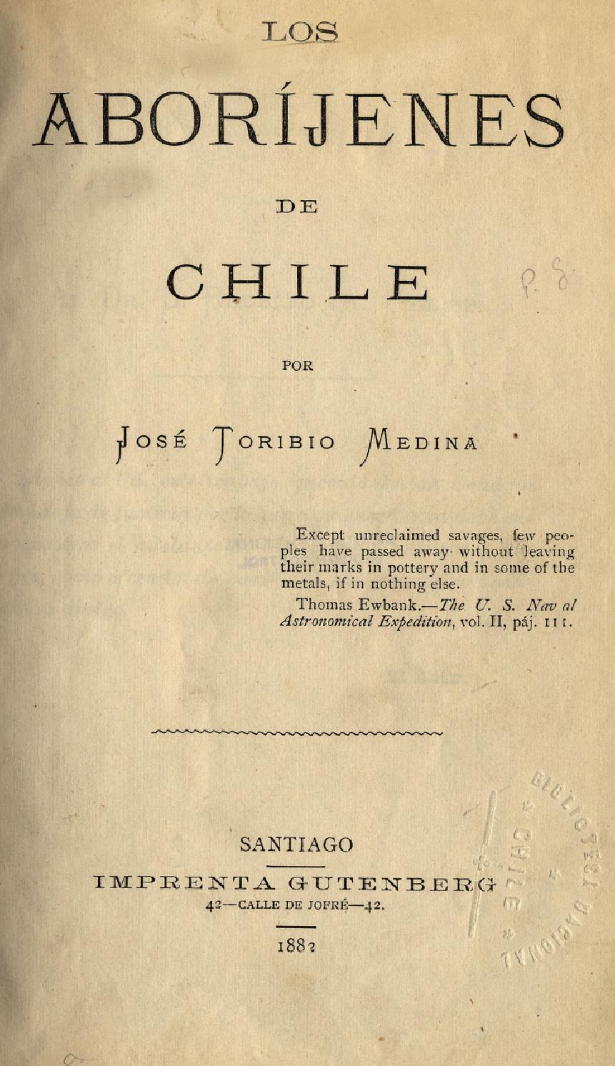 Medina Jose Los Aboríjenes De Chile By Fundacion Chile