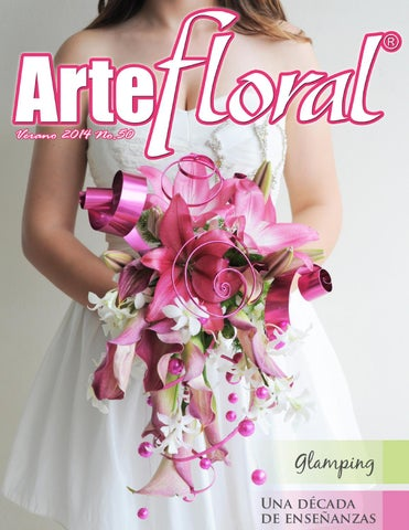 Arte Floral 50 By Oasis Floral México Issuu