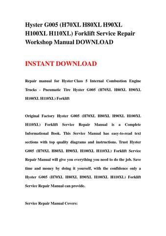 hyster g005 h70xl h80xl h90xl h100xl h110xl forklift service repair workshop manual download