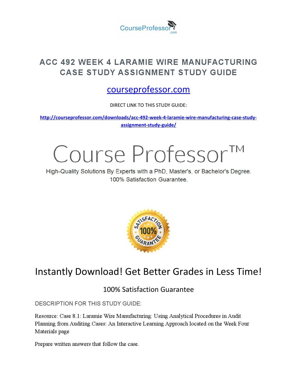 case 8 1 laramie wire manufacturing Resource: case 81: laramie wire manufacturing: using analytical procedures in audit planning from auditing cases: an interactive learning approach located on the week four materials page prepare.