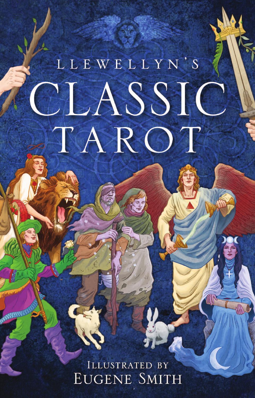 Llewellyn's Classic Tarot By Llewellyn Worldwide, LTD.