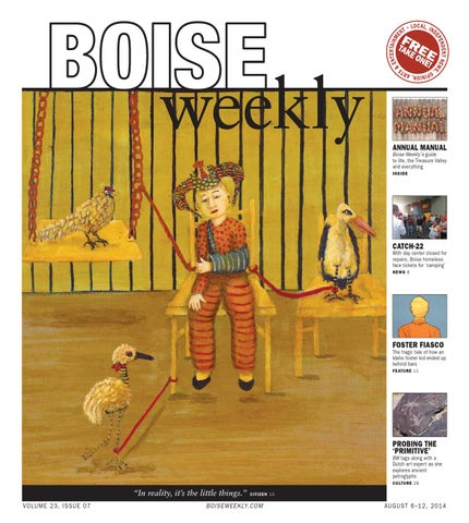 3bbb4e4382721 Boise Weekly Vol. 23 Issue 07 by Boise Weekly - issuu
