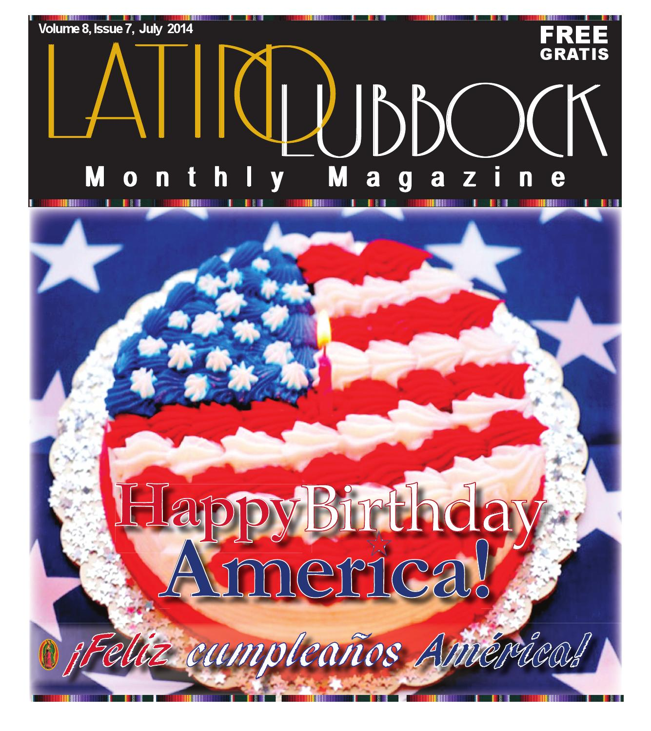 July 2014 Latino Lubbock Vol 8 Issue 7 By Christy Martinez Garcia Issuu