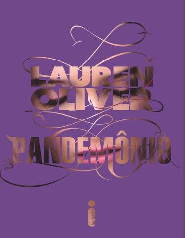 Pandemonio lauren oliver by Yasmin Melo - issuu 645137ae4c