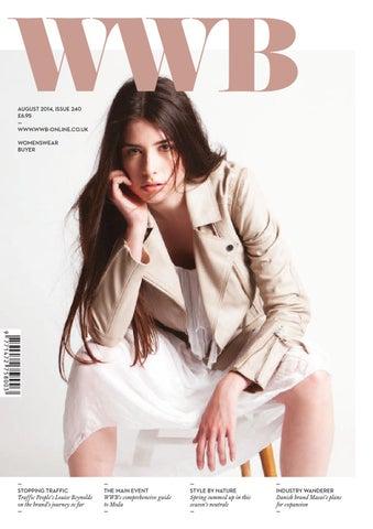 e6d54ffe1c092f WWB MAGAZINE AUGUST ISSUE 240 by fashion buyers Ltd - issuu