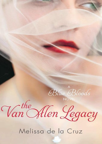 Blue bloods 04 the van alen legacy by Joana - issuu 0d237cd3597