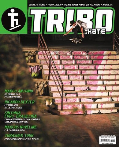 6304be086a82f Tribo Skate Edição 225 by Revista Tribo Skate - issuu