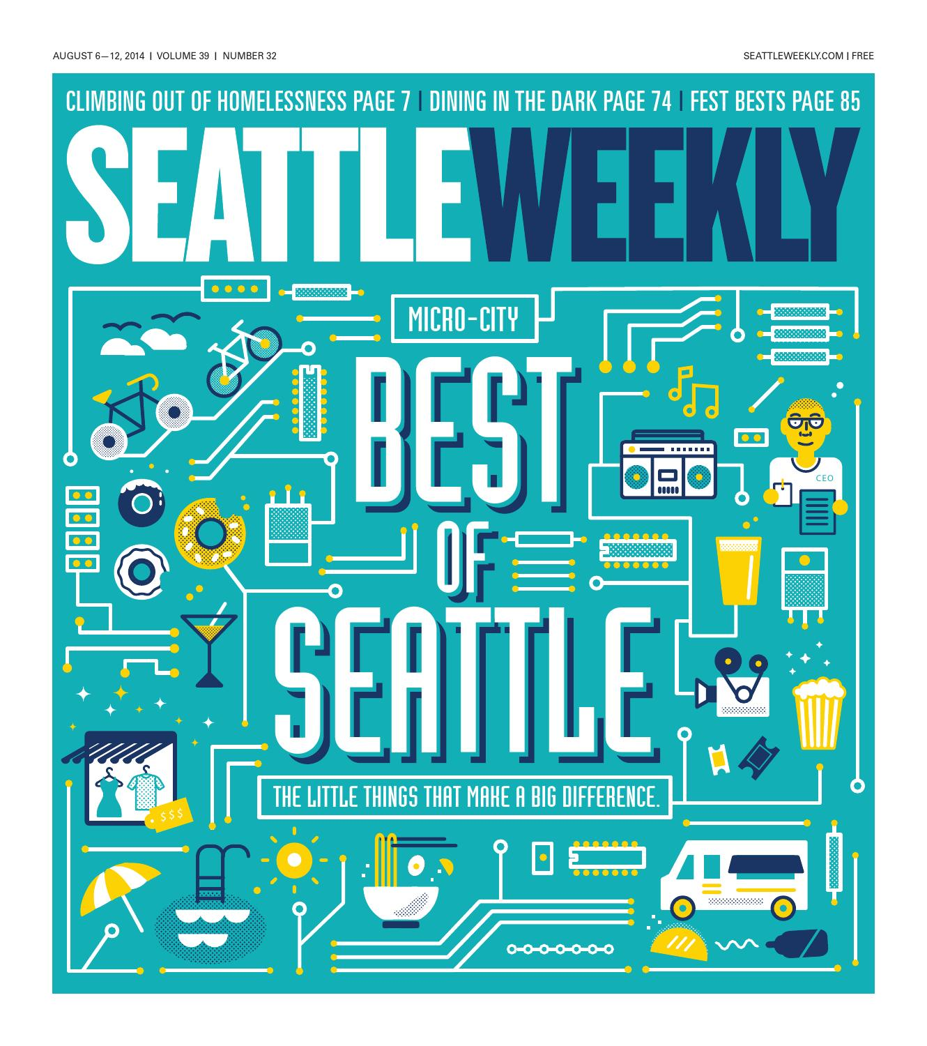 Seattle Weekly, August 06, 2014 by Sound Publishing - issuu