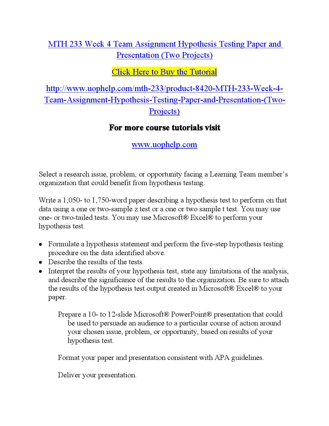 one sample hypothesis testing paper An independent one-sample t-test is used to test whether the  write paper write  an example may clarify the calculation and hypothesis testing of the.