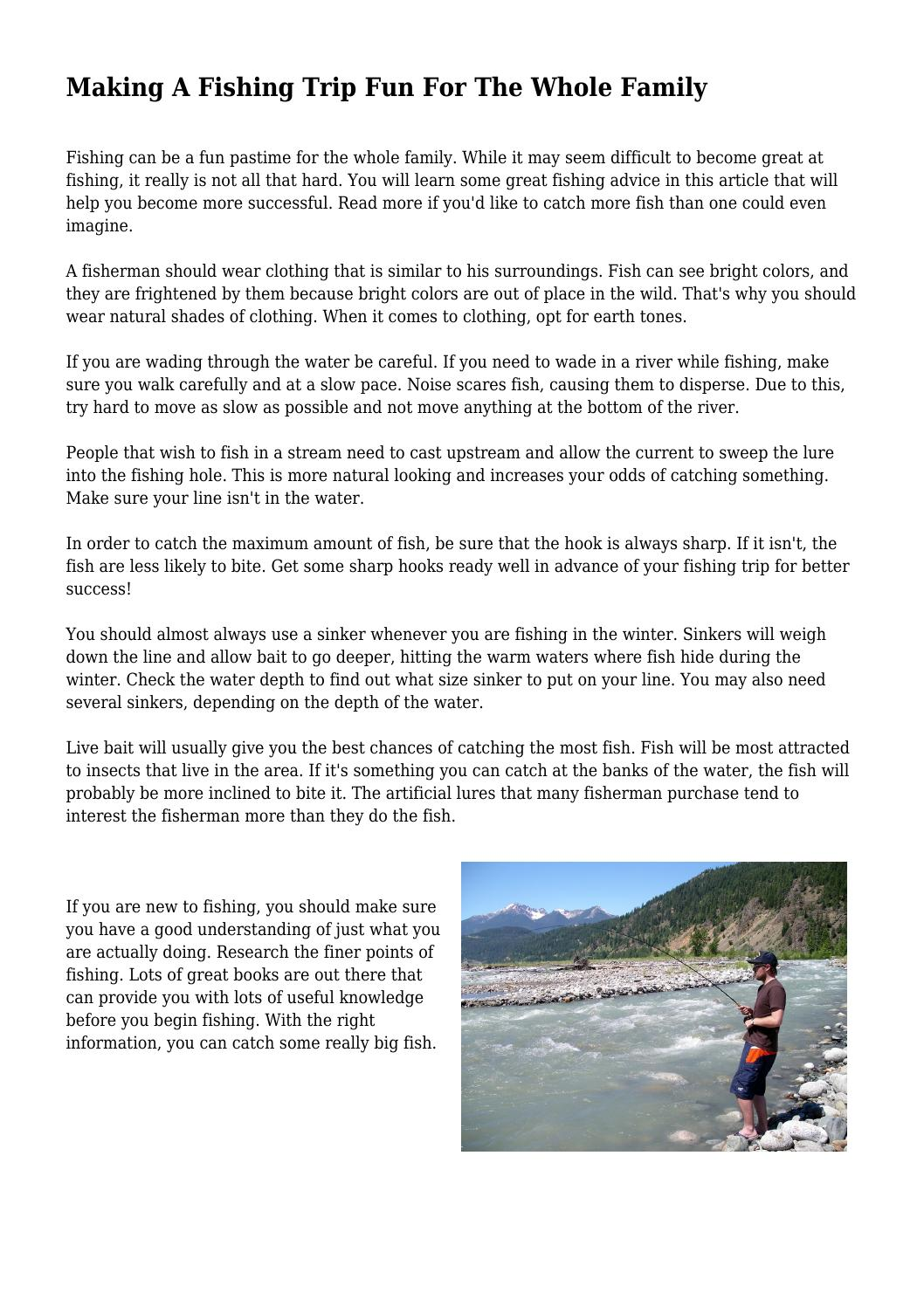Making A Fishing Trip Fun For The Whole Family By Detailedunderwo18 Issuu