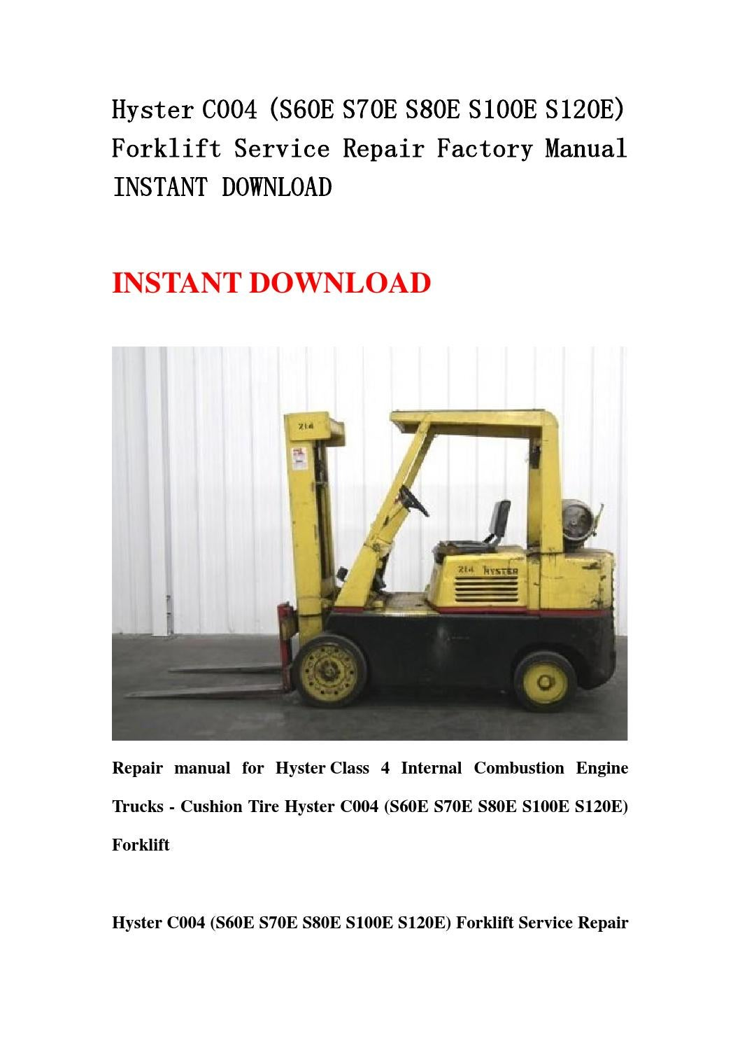 Hyster C004 S60e S70e S80e S100e S120e Forklift Service Repair 30 Wiring Diagram Factory Manual Instant Download By Hdfhgsbefnsen Issuu