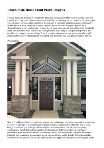 Ranch Style Home Front Porch Designs You Can Easily Strictly Adhere Towards  The Design Or Perhaps Give It The Twist Regarding Your Own Artwork And Come  ...