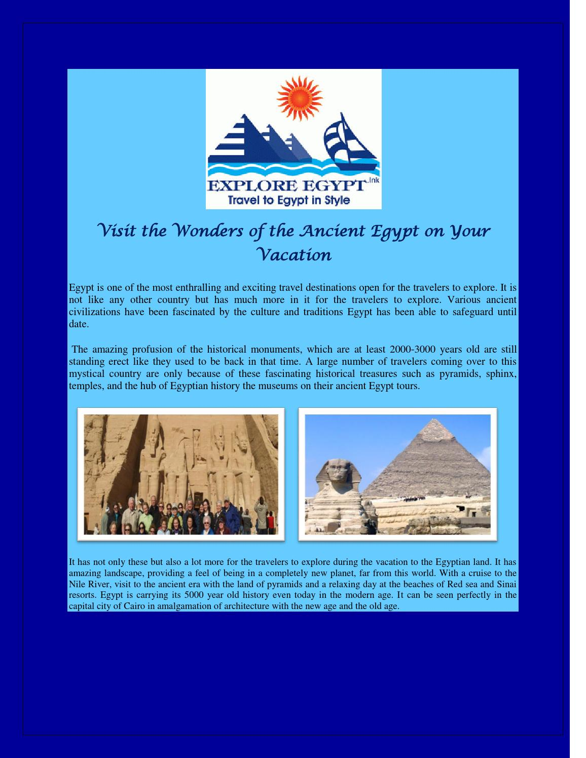 Visit the wonders of the ancient egypt on your vacation by
