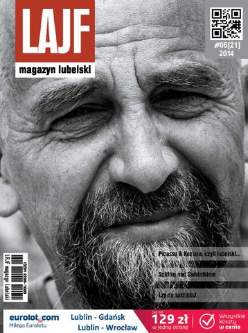 Lajf Magazyn Lubelski 21 By Lajf Magazyn Lubelski Issuu