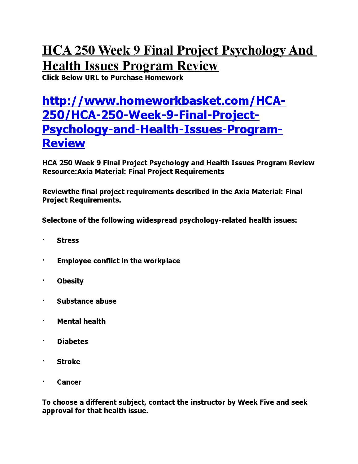 hca 250 psychology and health issues Below is an essay on hca 250 (the psychology of healthcare) complete from anti essays, your source for research papers, essays, and term paper examples hca 250 (the psychology of healthcare) complete.