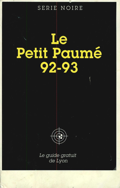 Le Petit Paumé - Edition 1992 1993 - City-Guide de Lyon by Le Petit Paumé -  issuu 852286dc4b8
