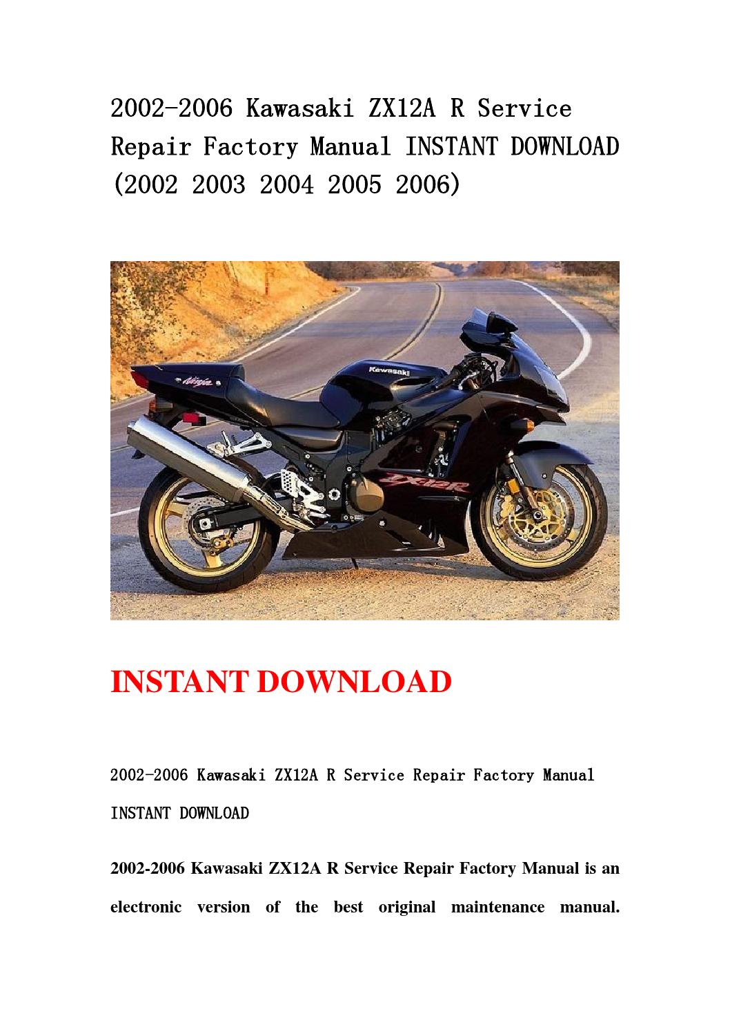 2002 2006 kawasaki zx12a r service repair factory manual instant download  (2002 2003 2004 2005 2006) by hdgsnnnem - issuu