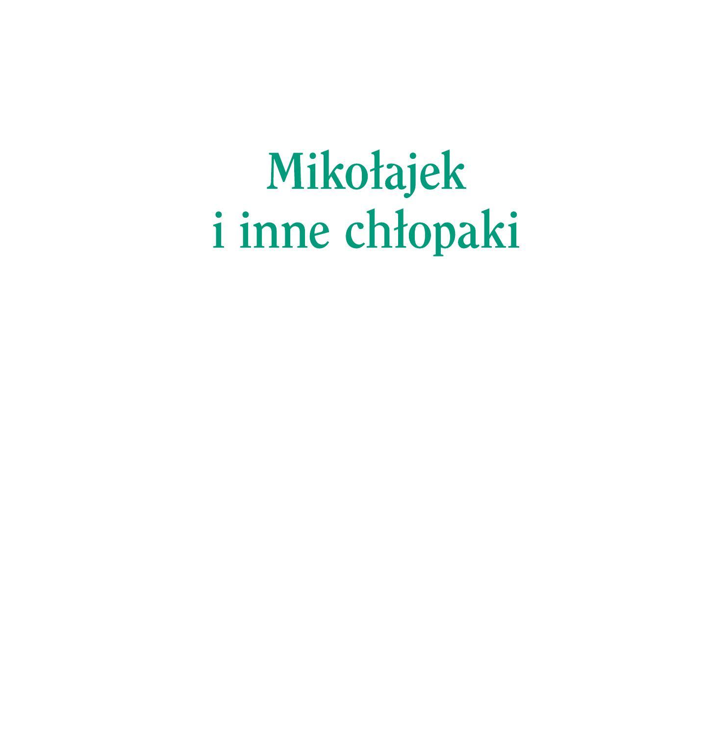 Mikolajek I Inne Chlopaki Fragment By Ww Issuu