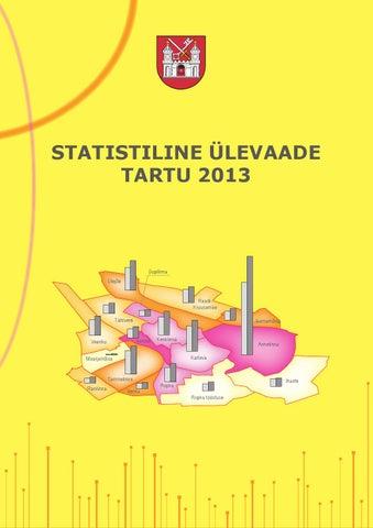 52e5e585202 Statistiline ülevaate Tartu 2013 by Tartu Linnavalitsus - issuu