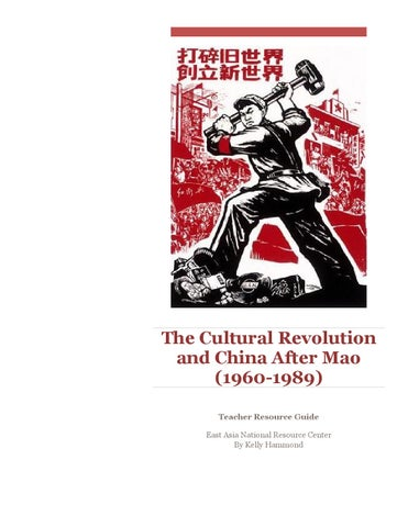 aee3a52e42e85 The Cultural Revolution and China After Mao (1960-1989) Teacher Resource  Guide East Asia National Resource Center By Kelly Hammond