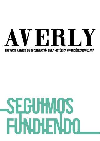 Averly - Proyecto abierto de reconversión / Dossier by Plataforma ...