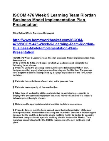 database implementation plan for riordan manufacturing Implementation plan a successful erp implementation plan involves several steps these steps include project planning, architectural design, data collection, and testing (raj, 2010) in addition, training is a very important the implementation plan.