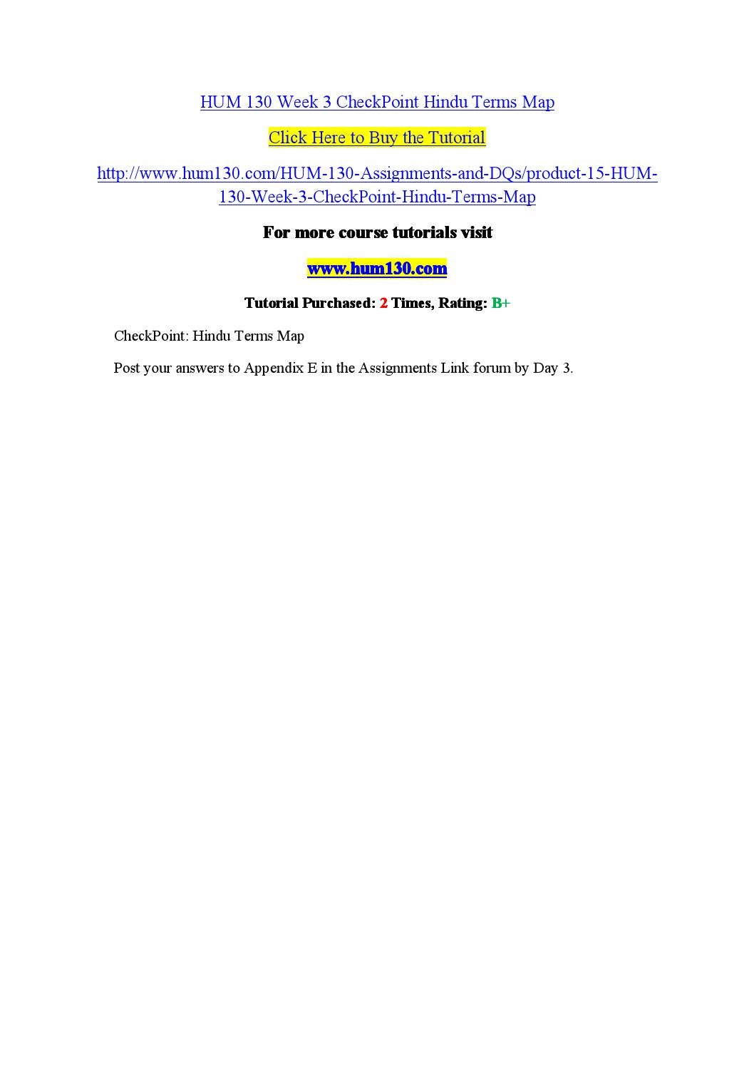 hum 130 appendix b week 4 Hum 130 week 2 dq 2 hum 130 week 3 appendix e -hindu terms map hum 130 week 3 assignment - hinduism paper hum 130 week 4 appendix b - final project preparation full transcript more presentations by camelia boor.