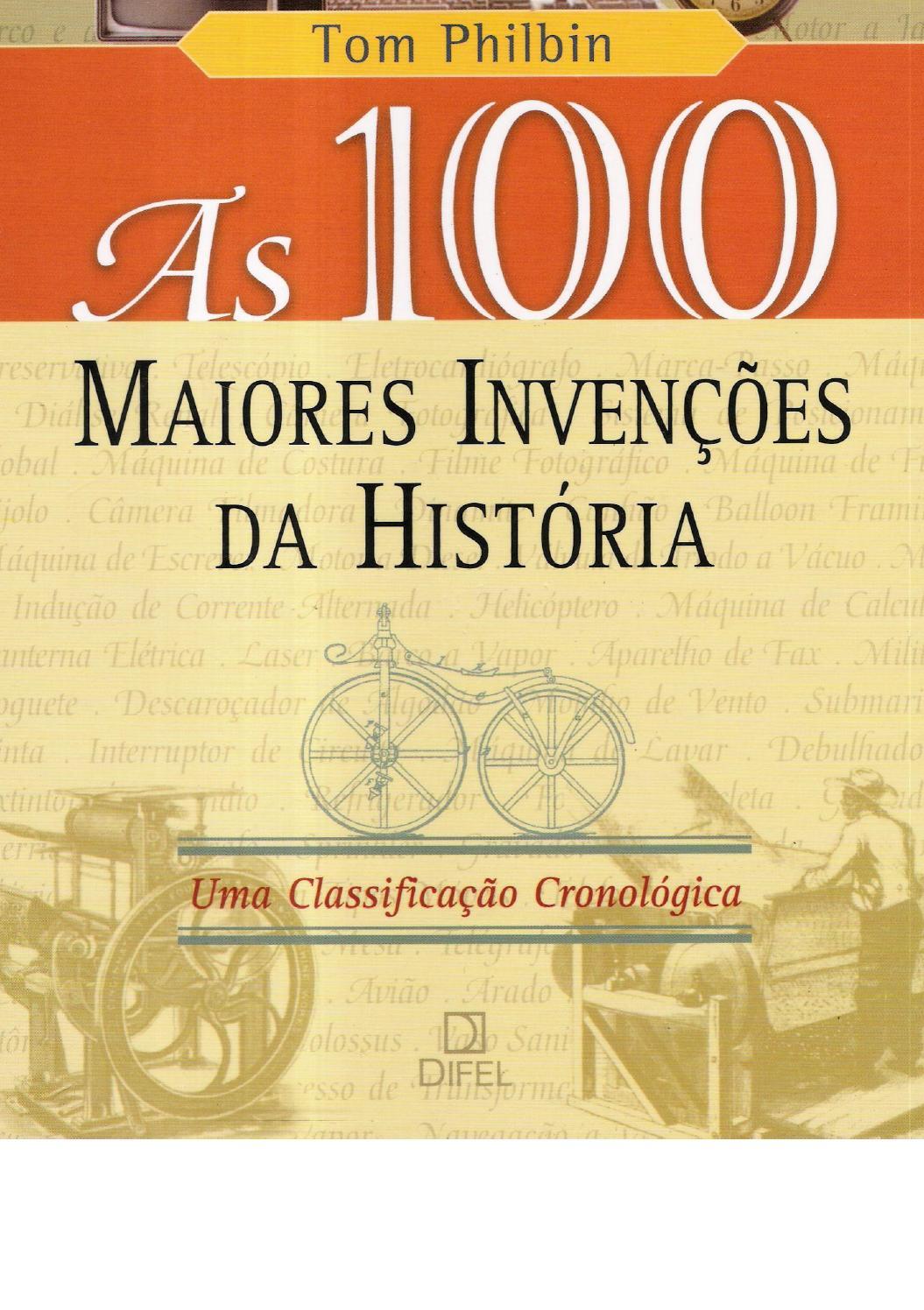 142b7e1e777 100 maiores inveções da história by Pesquisa Unificada - issuu