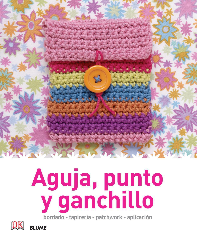 Aguja, punto y ganchillo by Editorial Blume - issuu