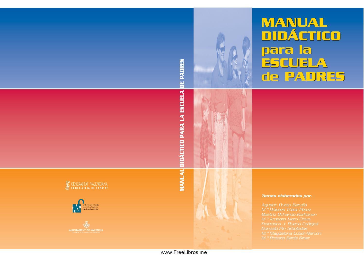 Manual para la escuela de padres by Mirna GuTierrez - issuu