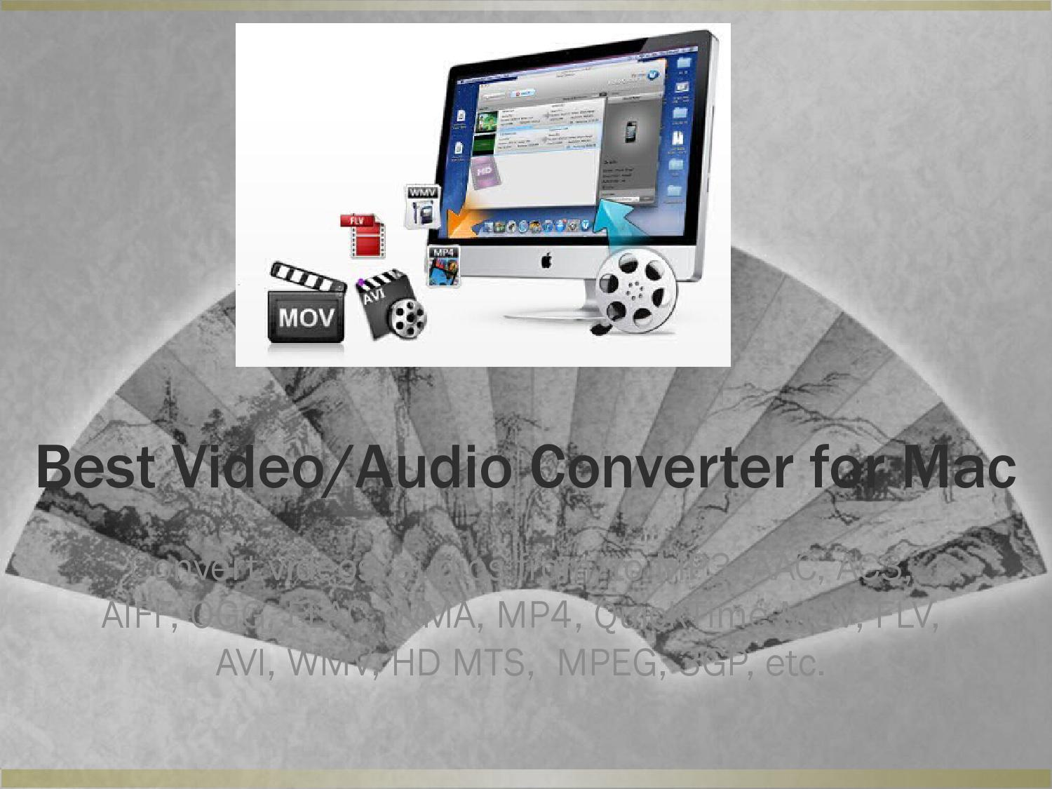 Best Video Converter for Mac OS by Collins Emily - issuu