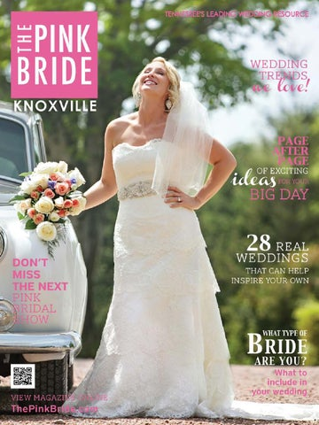 a563506c5e94 Knoxville Pink Bride Magazine Summer 2014 by The Pink Bride - issuu