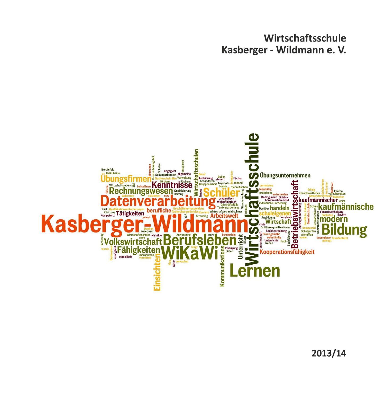 WiKaWi Jahresbericht 2013-2014 by Private Schulen Kasberger-Wildmann ...