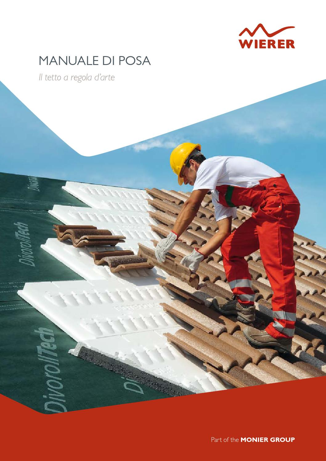Manuale wierer posa della copertura a regola d 39 arte by for Tegole del tetto della casetta