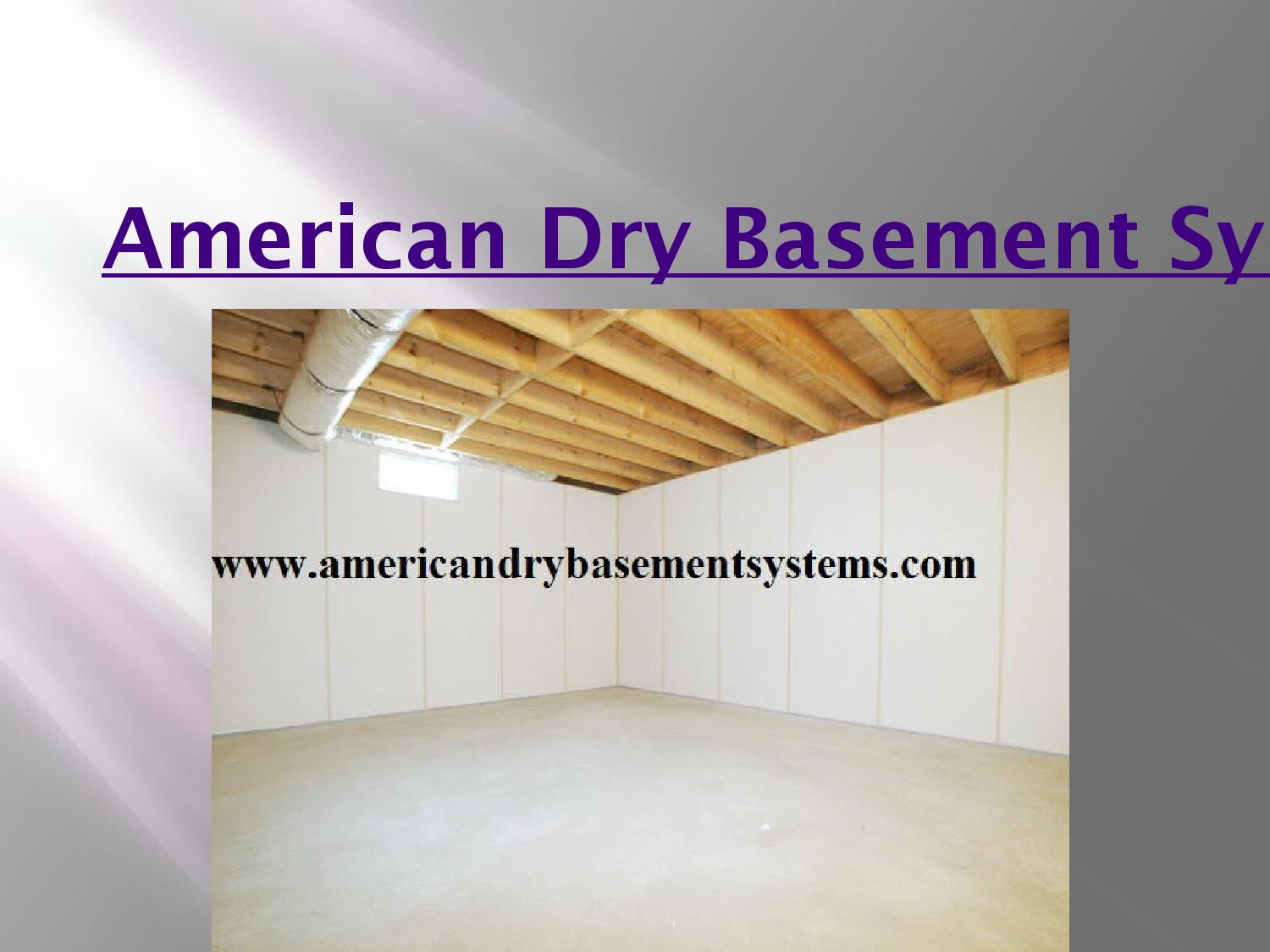 american dry basement systems in brookfield by americandrybasement rh issuu com american dry basement systems reviews american dry basement systems reviews