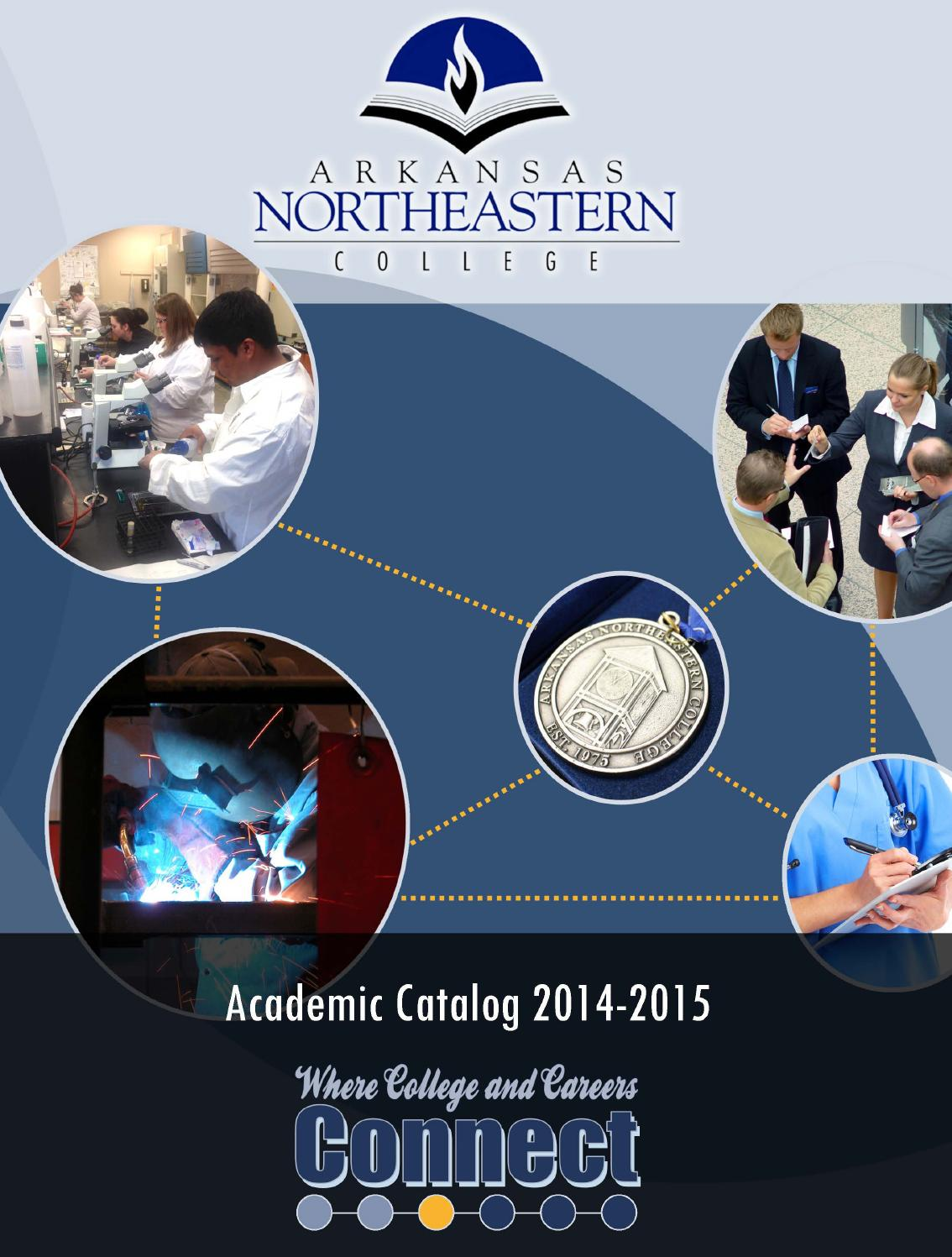 Arkansas Northeastern College Course Catalog 2014-2015 by ...