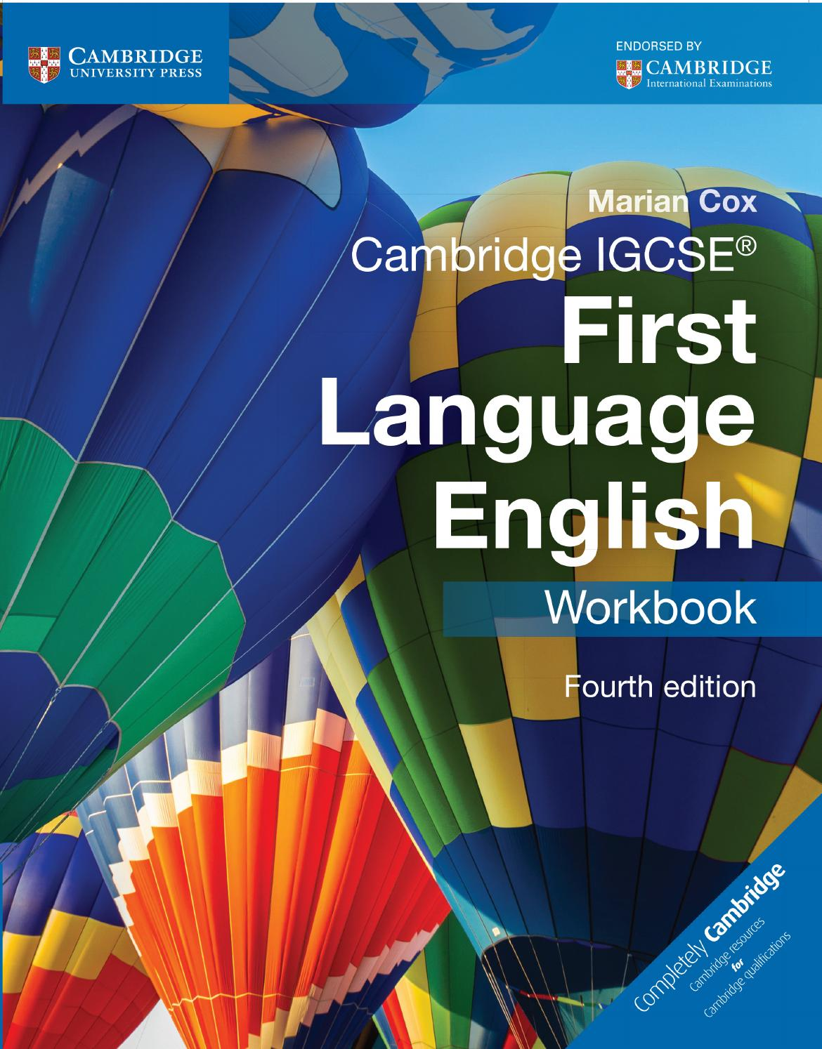 - Cambridge IGCSE First Language English Workbook (Fourth Edition