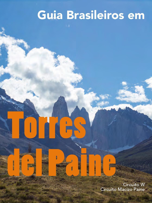 Circuito W : Torres del paine veja todos os detalhes do circuito w uma