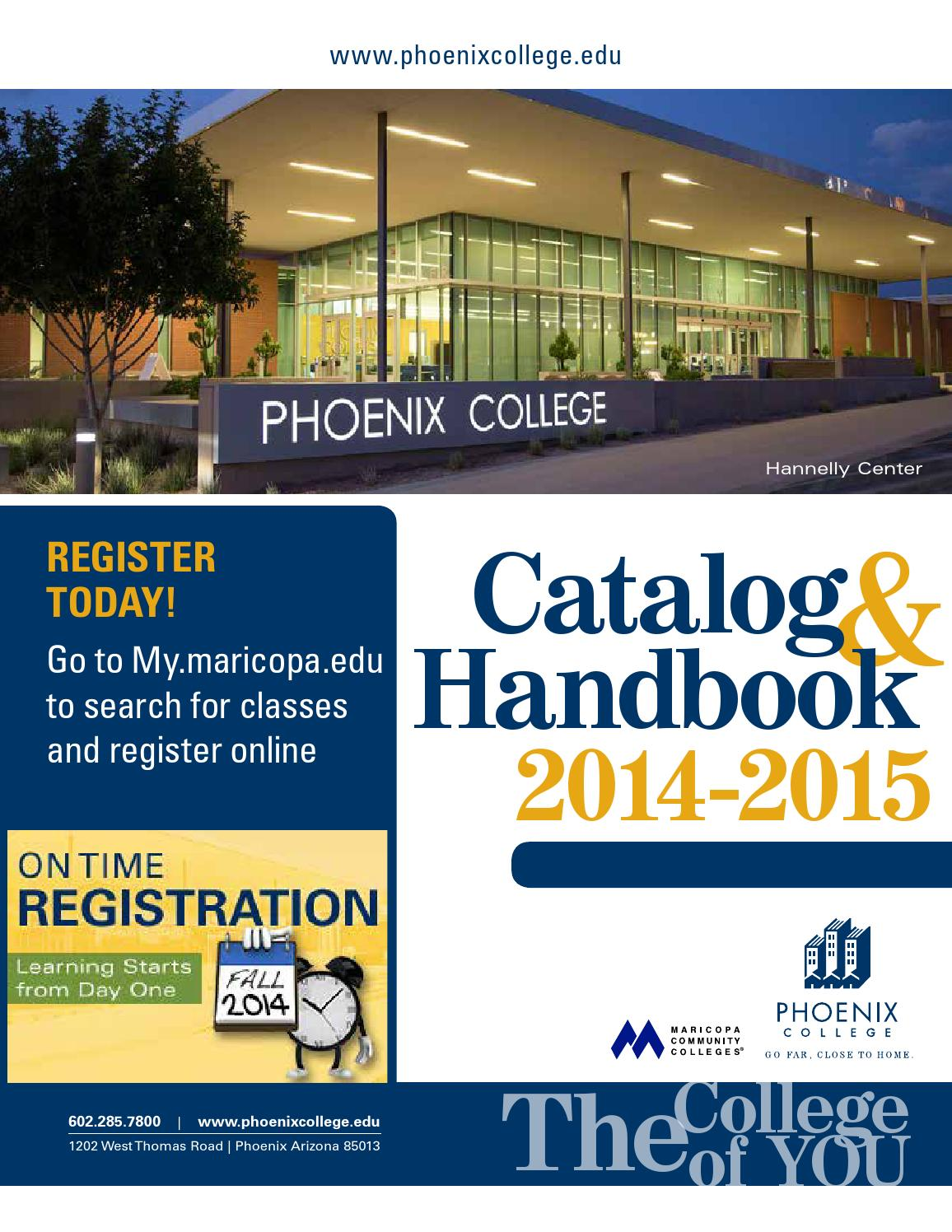 2014 15 Phoenix College Catalog Handbook By Phoenix College Issuu