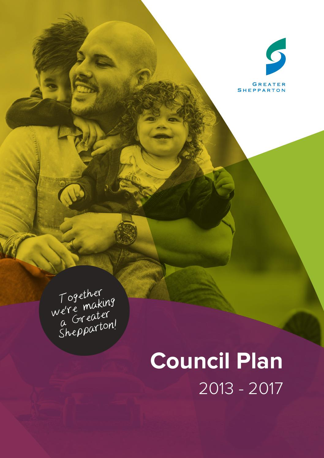 Kinder Garden: 2013-2017 Greater Shepparton City Council Plan By Greater