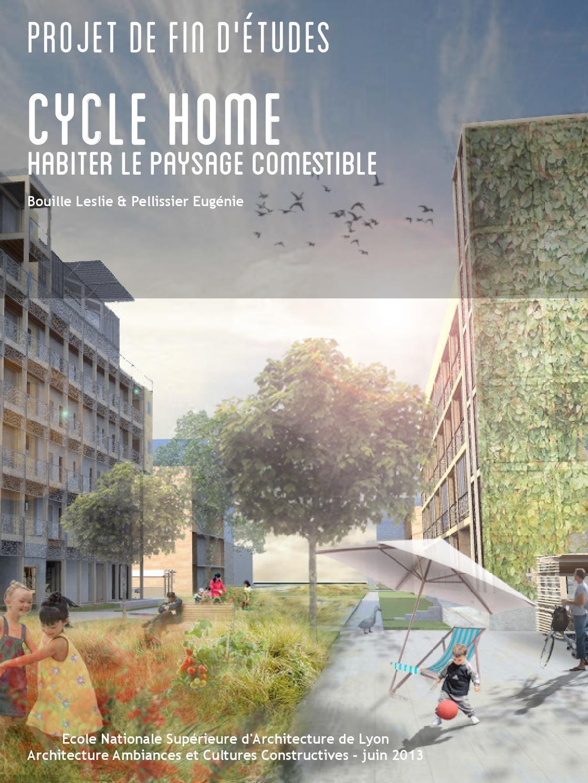 Ecole Paysagiste Lyon pour cycle home : habiter le paysage comestibleleslie bouille - issuu