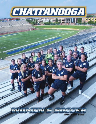 2014 Chattanooga Women S Soccer Media Guide By Chattanooga Athletics