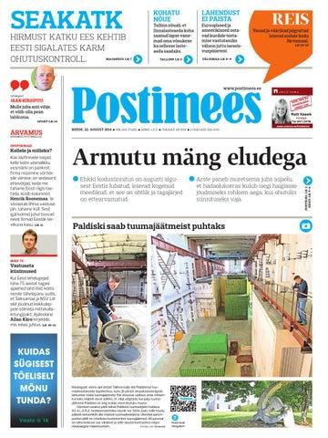 bfc36ecf326 Postimehe paberleht 22 08 2014 by Postimees - issuu