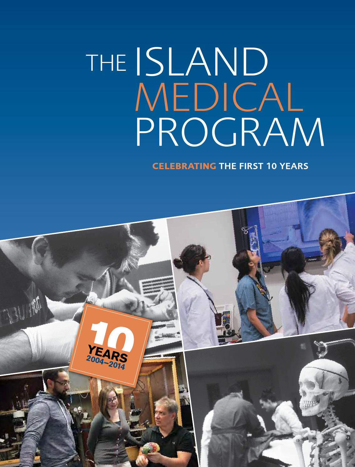 Island Medical Program: Celebrating the First 10 Years by