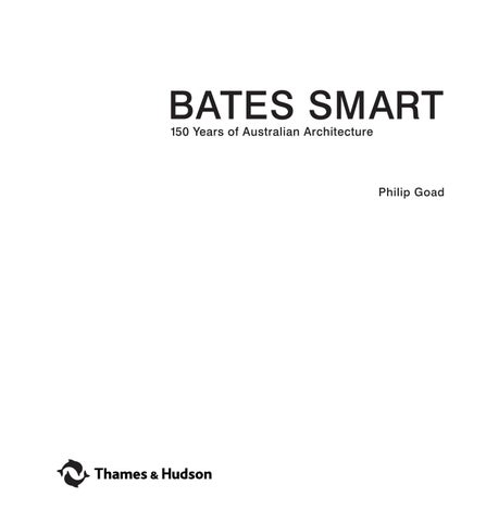 7155a090572 BATES SMART 150 Years of Australian Architecture