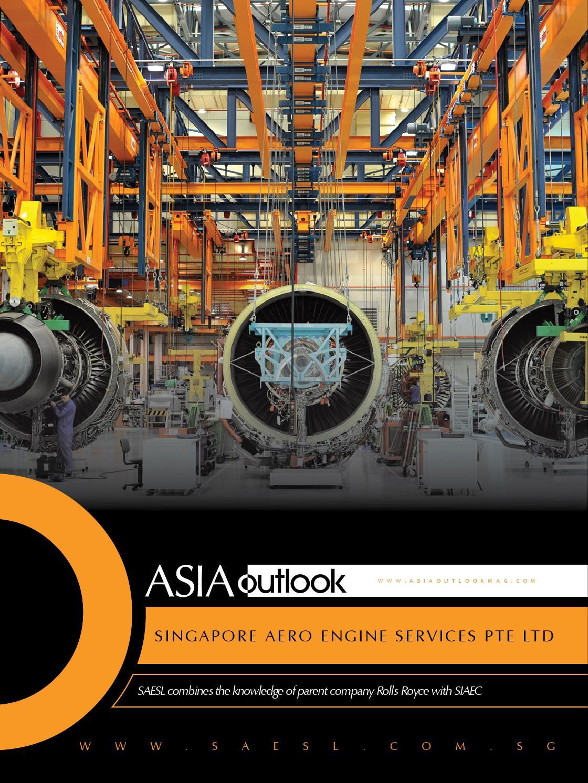 Singapore Aero Engine Services By Outlook Publishing Issuu