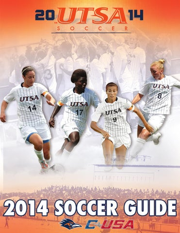 2014 UTSA Soccer Media Guide by UTSA Athletics